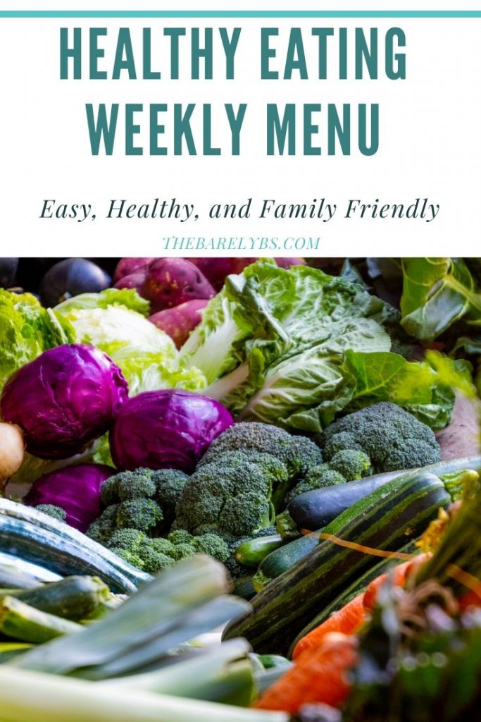 Healthy Eating Weekly Menu